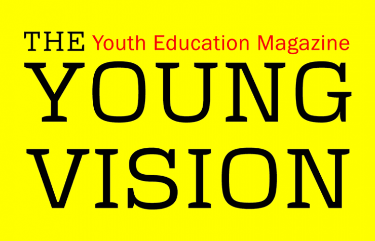 Youth Edication Magazine Young Vision